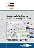 Der Digitale Tachograph: Erfassen und Nachtragen von Zeiten...